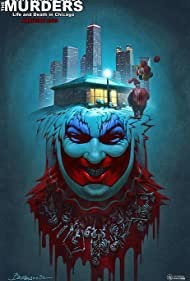 The John Wayne Gacy Murders: Life and Death in Chicago (2020) Poster - Movie Forum, Cast, Reviews