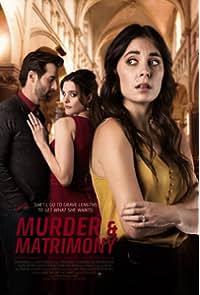 Murder & Matrimony (2021)