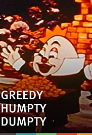 Greedy Humpty Dumpty(1936) Poster - Movie Forum, Cast, Reviews