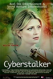 Cyberstalker (2012) Offline 720p