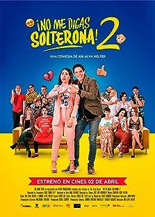 No Me Digas Solterona 2 (2020)