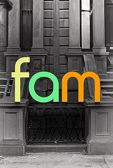 Fam (2019-)