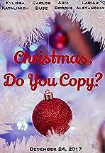 Christmas, Do You Copy?