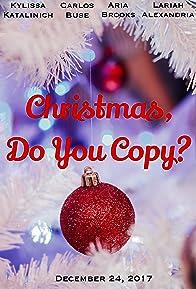Primary photo for Christmas, Do You Copy?
