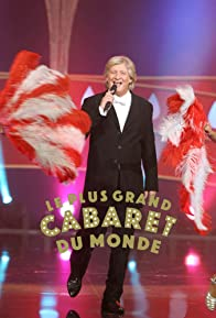 Primary photo for Le plus grand cabaret du monde