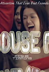 Devon Anderson, Marcquelle Ward, and Misha Timmins in My House Party (2015)