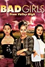 Bad Girls from Valley High (2005) Poster