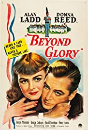Beyond Glory(1948) Poster - Movie Forum, Cast, Reviews