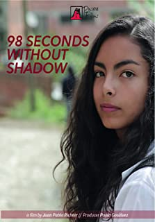 98 Seconds without Shadow