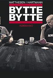Matthesen/Hartmann: Bytte bytte købmand Poster