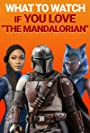 """S1.E42 - What to Watch If You Love """"The Mandalorian"""""""