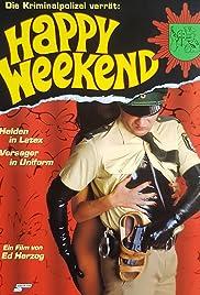 Happy Weekend Poster