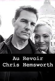 Au Revoir, Chris Hemsworth