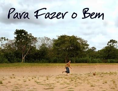 Watching movies ipod Para Fazer o Bem Brazil [1020p]