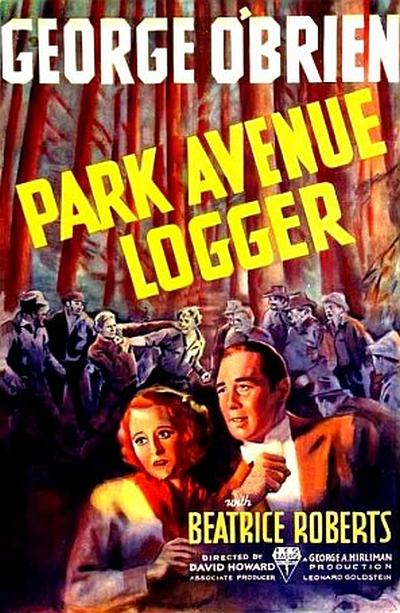 George O'Brien and Beatrice Roberts in Park Avenue Logger (1937)