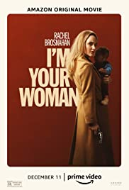 I'm Your Woman (2020) Poster - Movie Forum, Cast, Reviews