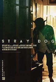 Stray Dog(2013) Poster - Movie Forum, Cast, Reviews