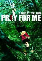 Prey for Me