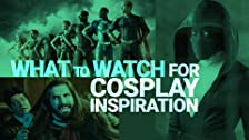 What to Watch for Cosplay Inspiration