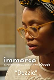 Google Immerse VR Racial Identity: Dezzie's Story