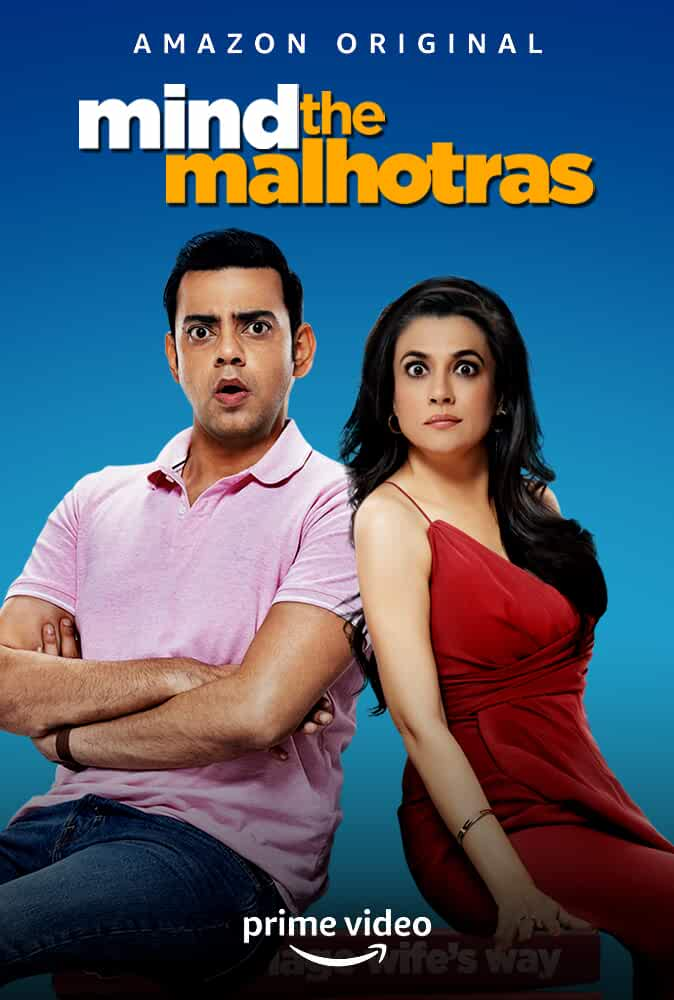 Mind the Malhotras (2019) Season 1 Complete