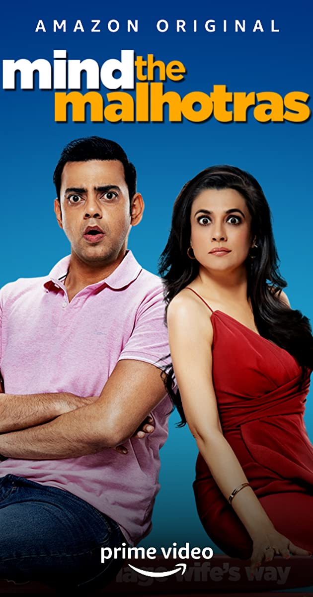 Download Mind The Malhotras or watch streaming online complete episodes of  Season 1 in HD 720p 1080p using torrent