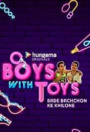 Boys With Toys (2019) Hindi Season 2 Complete