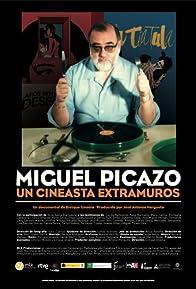 Primary photo for Miguel Picazo, un cineasta extramuros