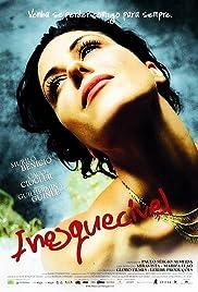 Inesquecível(2007) Poster - Movie Forum, Cast, Reviews