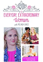 Everyday Extraordinary Women