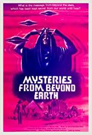 Mysteries from Beyond Earth Poster