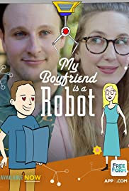 My Boyfriend Is a Robot Poster