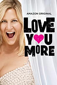 Primary photo for Love You More