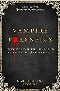 Movie videos downloads free Vampire Forensics [720x480]