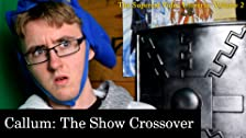 Callum: The Show X The Supercat Video Universe