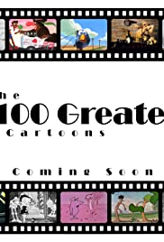 100 Greatest Cartoons Poster
