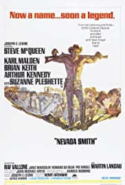 Nevada Smith (1966) Poster - Movie Forum, Cast, Reviews
