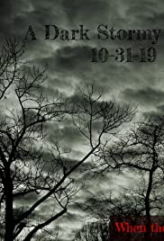 A Dark Stormy Night Poster