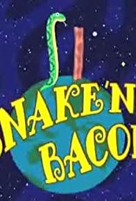 Primary photo for Snake 'n' Bacon
