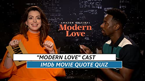 """Anne Hathaway & """"Modern Love"""" Cast Play IMDb Romantic Movie Quote Game"""