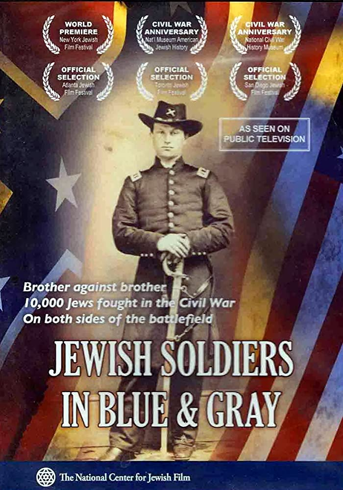 Jewish Soldiers in Blue & Gray (2011)