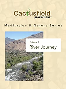 Movies film download Meditation \u0026 Nature: River Journey [mts]