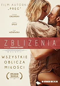 Regarde le film Zblizenia by Piotr Sobocinski Jr. [BluRay] [480x272] [h264]