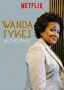Wanda Sykes: Not Normal (2019 TV Special)