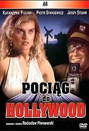 Pociag do Hollywood Poster