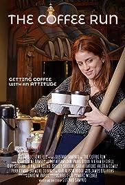The Coffee Run Poster