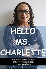 Primary photo for Hello Ms. Charlette