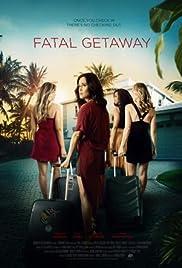 Fatal Getaway Poster