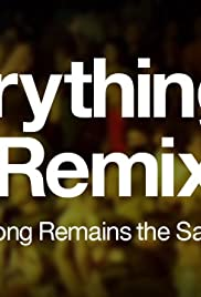 Everything Is a Remix, Part I Poster