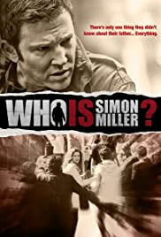 Who Is Simon Miller?(2011) Poster - Movie Forum, Cast, Reviews